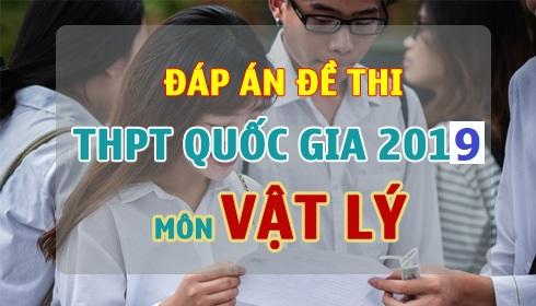 dap-an-de-thi-vat-ly-thpt-quoc-gia-2019-jpg.6092