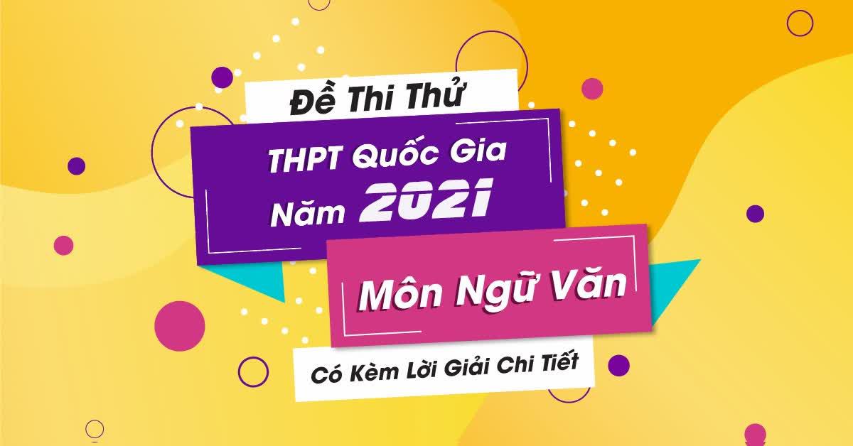 de-thi-ngu-van-2021-chinh-thuc-jpg.12308